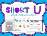 Word Work Activities for Short U