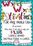 Word Work Activity Pack For ANY Word List PLUS Choice Boar