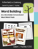 Word Work - Be a Word Builder Extraordinaire! - Literacy C