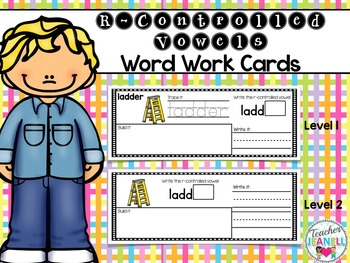 R-Controlled Vowels Word Work Cards (2 Levels)