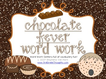 Word Work Centers: Chocolate Fever