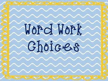 Word Work Choices