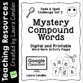 Word Work - Mystery Words Set 2 Compound Words
