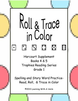 Harcourt Trophies Books 4 & 5 ~ Roll & Trace Word Work ~ Grade 1