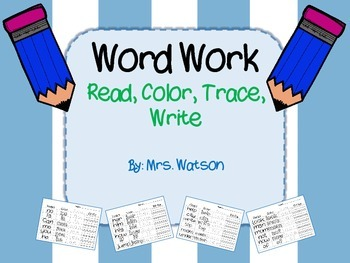 Word Work: Read, Color, Trace, Write It