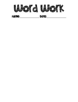 Word Work Sheet
