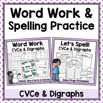 Word Work & Spelling Practice Bundle - CVCe Words & Digraphs
