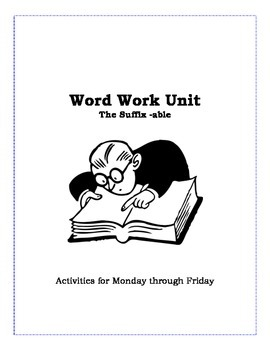 Word Work - Suffixes (able)