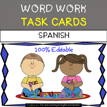 Word Work Task Cards in SPANISH - EDITABLE - great for Dai
