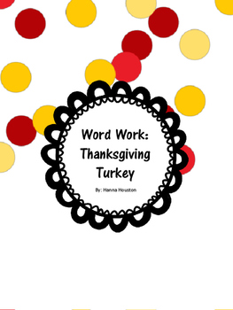 Word Work - Thanksgiving Turkey