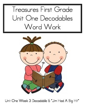 Word Work- Treasures First Grade Unit 1 Week 3 Decodable 5