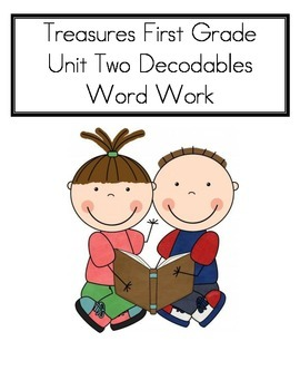 Word Work- Treasures First Grade Unit 2 Decodables- COMPLE