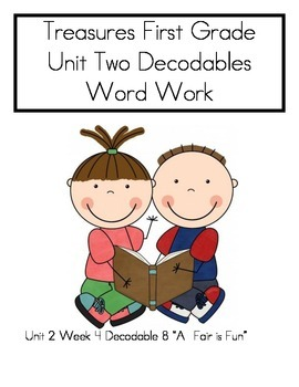 Word Work- Treasures First Grade Unit 2 Week 4 Decodable 8