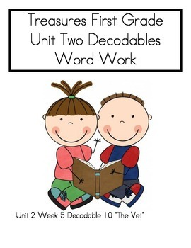 Word Work- Treasures First Grade Unit 2 Week 5 Decodable 1