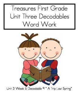 """Word Work- Treasures First Grade Unit 3 Week 5 """"A Trip Las"""