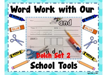 Word Work With Our School Tools-Dolch Set 2