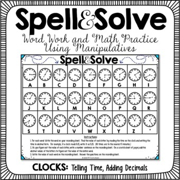 Spell and Solve Word Work Station - (Telling Time, Adding