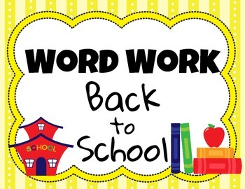 Word Work for Back to School