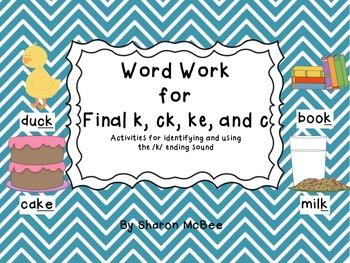 Word Work for Final k, ke, ck, c Spelling