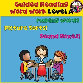 Guided Reading Word Work for Level A!  Picture Sorts, Maki
