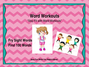 Word Workouts - Fry's First 100 Sight Words