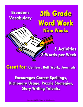 Word Work - 5th Grade - Nine Weeks- ELA