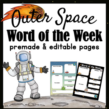 Space ~ Word of the Week and Newsletter ~ Editable