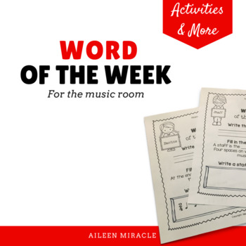 Word of the Week {Visuals and Activities to Practice Music