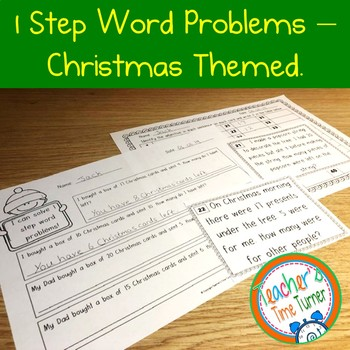 Word problems - Solving 1 step word problems. - Christmas