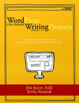 WordPress for Student Writing Projects (digital download)