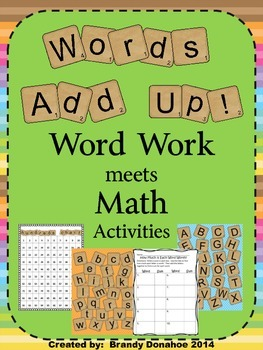 Word Work Meets Math Pack- Words Add Up!!