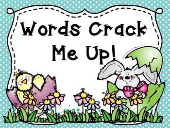 Words Crack Me Up!