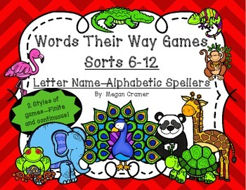 Words Their Way Games for Unit 2 Sorts 6-12 in Letter Name