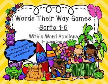 Words Their Way Games for Unit 1 Sorts 1-6 in Within Word