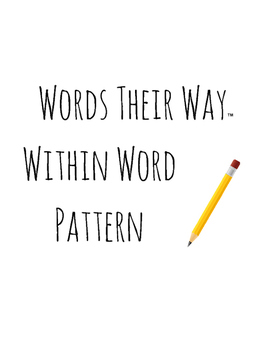 Words Their Way Lessons - Within Word Pattern