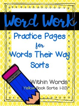 Word Work Pages for Words Their Way {Within Words: Yellow