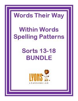 Words Their Way, Spelling Word Sorts 13-18 BUNDLE