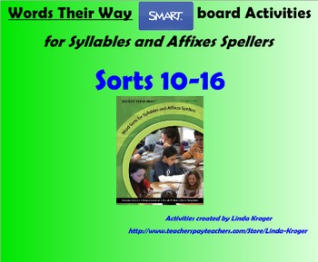 Words Their Way-Syllables and Affixes Sorts 10-16  SMART B