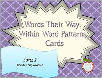 Words Their Way: Within Word Patterns: Sort 1: Short & Lon