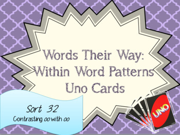 Words Their Way: Within Word Patterns: Sort 32: Uno Cards