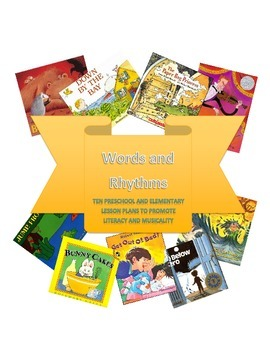 Words and Rhythms - 10 Literacy and Music Lesson Plans