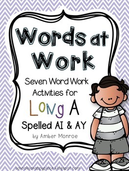 Words at Work {Seven Word Work Activities for Long A Spell