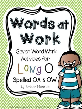 Words at Work {Seven Word Work Activities for Long O Spell