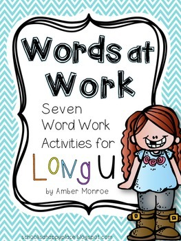 Words at Work {Seven Word Work Activities for Long U}