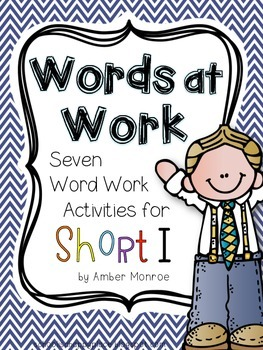 Words at Work {Seven Word Work Activities for Short I}