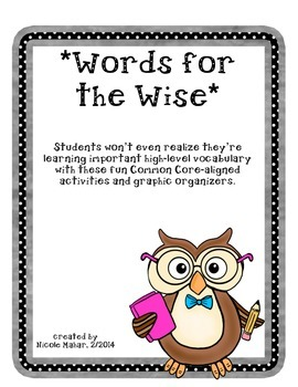 Words for the Wise: Vocabulary Activities & Graphic Organi