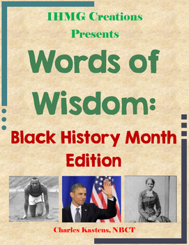 Words of Wisdom: Black History Month Edition (Common Core)