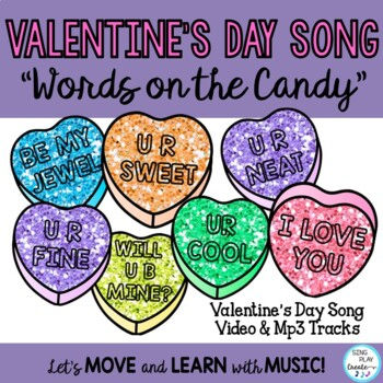 """Valentine's Day Song """"Words on the Candy"""" Lesson or Music"""