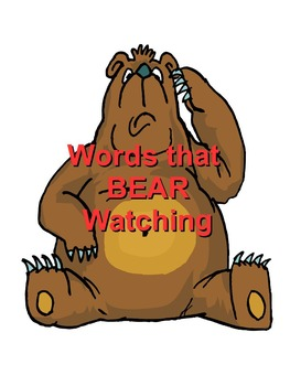Words that Bear Watching