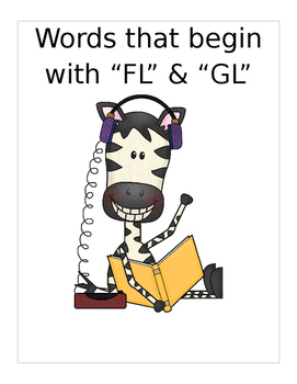 """Words that begin with """"FL"""" & """"GL"""" (Based on Orton Gillingh"""